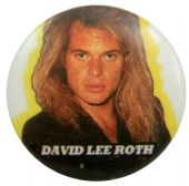 David Lee Roth - 'Moody' Button Badge